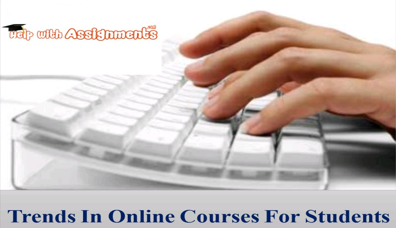 Trends In Online Courses For Students